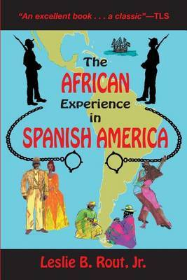 The African Experience in Spanish America