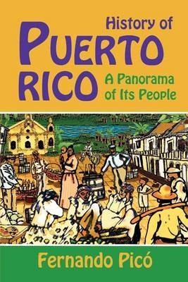 History of Puerto Rico: A Panorama of Its People