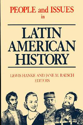 People and Issues in Latin American History: v. 2: People and Issues in Latin American History v. 2; From Independence to the Present From Independence to the Present