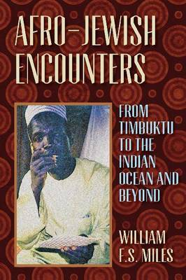 Afro-Jewish Encounters: From Timbuktu to the Indian Ocean and Beyond