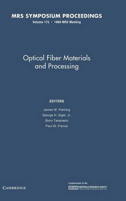 Optical Fiber Materials and Processing