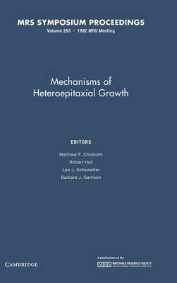 Mechanisms of Heteropitaxial Growth: Volume 263