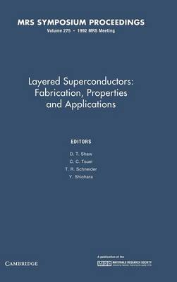Layered Superconductors: Fabrication, Properties and Applications: Volume 275