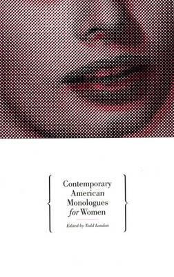 Contemporary American Monologues: Women