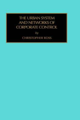 Urban System and Network of Corporate Control