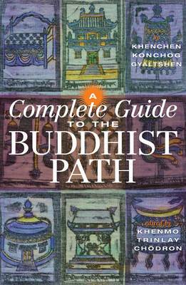A Complete Guide To The Buddhist Path, A