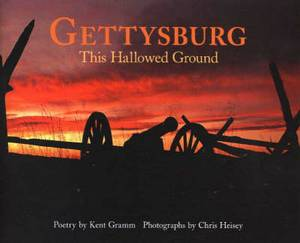 Gettysburg: This Hallowed Ground