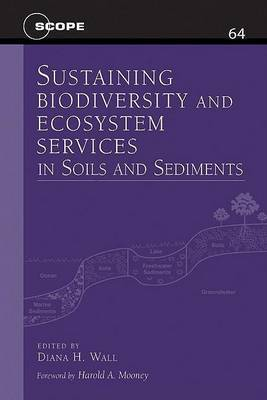 Sustaining Biodiversity and Ecosystem Services in Soils and Sediments