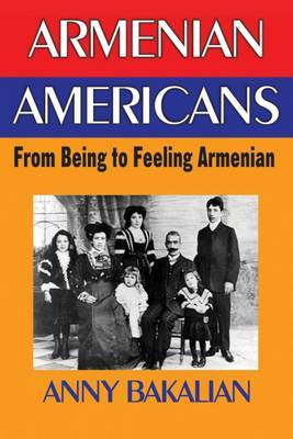 Armenian Americans: From Being to Feeling American