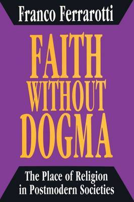 Faith Without Dogma: The Place of Religion in Postmodern Societies