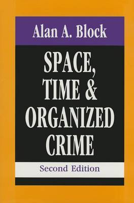 Space, Time and Organized Crime
