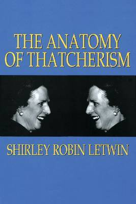The Anatomy of Thatcherism