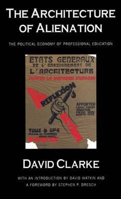 The Architecture of Alienation: Political Economy of Professional Education