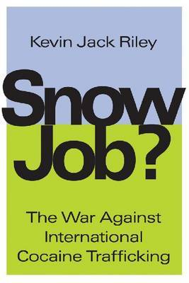 Snow Job?: On Controlling Cocaine at the Source