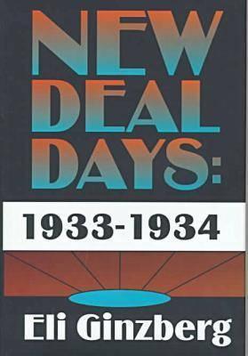 New Deal Days, 1933-1934