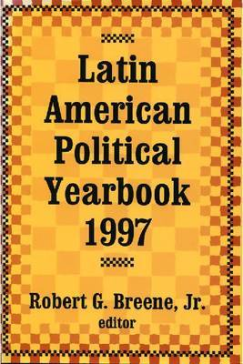 Latin American Political Yearbook: 1997