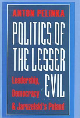 Politics of the Lesser Evil