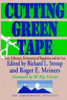 Cutting Green Tape: Pollutants, Environmental Regulation and the Law