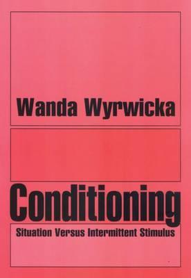 Conditioning: Situation Versus Intermittent Stimulus