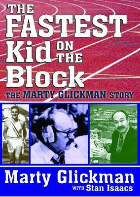 The Fastest Kid on the Block: The Marty Glickman Story