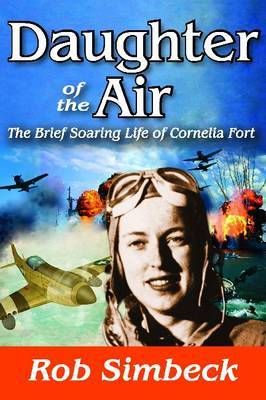 Daughter of the Air: The Short Soaring Life of Cornelia Fort