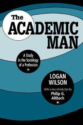 The Academic Man: A Study in the Sociology of a Profession