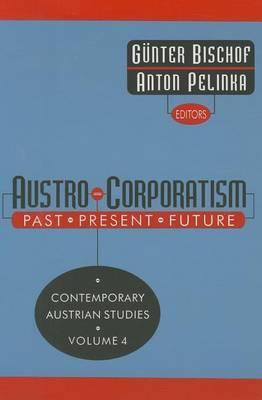 Austro-Corporatism: Past, Present, Future