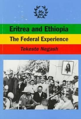 Eritrea and Ethiopia: The Federal Experience