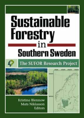 Sustainable Forestry in Southern Sweden: The SUFOR Research Project