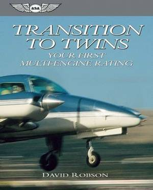 Transition to Twins: Your First Multi-Engine Rating
