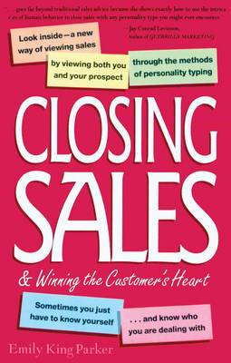Closing Sales and Winning the Customer's Heart