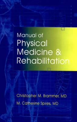Manual of Physical Medicine and Rehabilitation