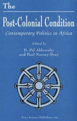 The Post-Colonial Condition: Contemporary Politics in Africa