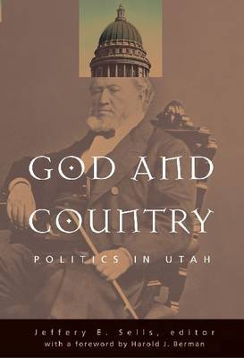 God and Country: Politics in Utah