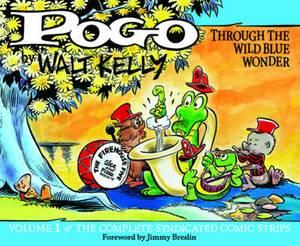Pogo: the Complete Comic Strips: Through the Wild Blue Wonder: v. 1