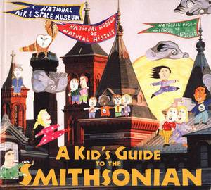Kids' Guide to the Smithsonian