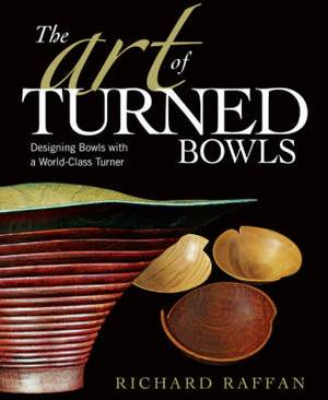The Art of Turned Bowls: Designing Bowls with a World-class Turner