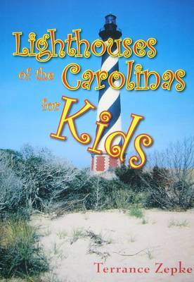 Lighthouses of the Carolinas for Kids
