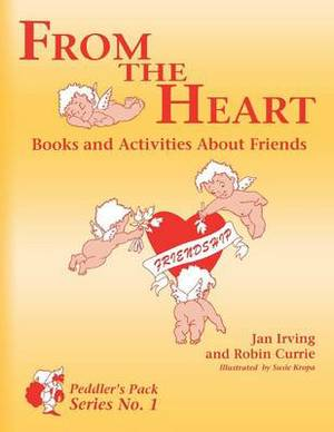 From the Heart: Books and Activities About Friends