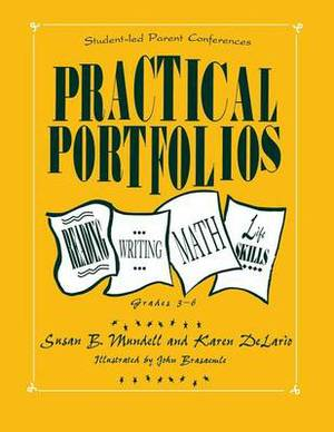 Practical Portfolios: Reading, Writing, Math, and Life Skills, Grades 3-6