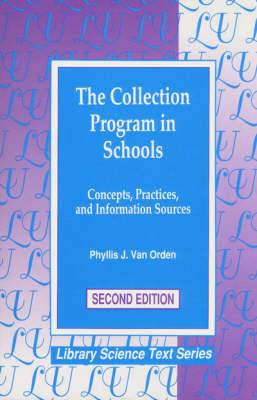 The Collection Program in Schools: Concepts, Practices and Information Sources