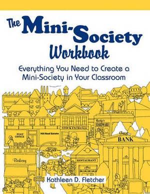 The Mini-society Workbook