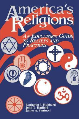 America's Religions: An Educator's Guide to Beliefs and Practices