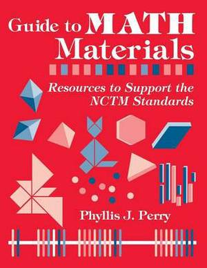 Guide to Math Materials: Grades K-5