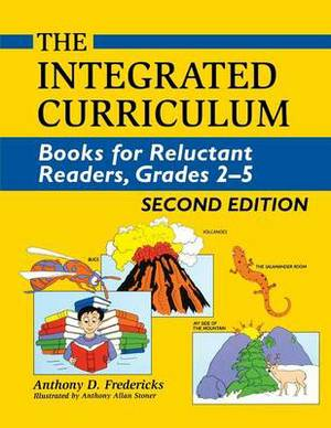 The Integrated Curriculum: Books for Reluctant Readers, Grades 2-5