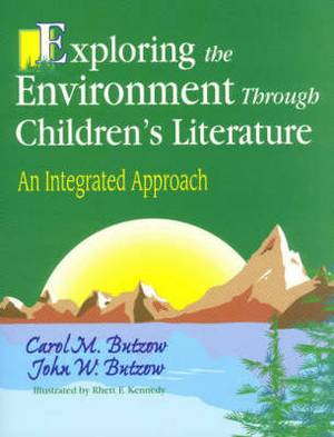 Exploring the Environment Through Children's Literature: An Integrated Approach