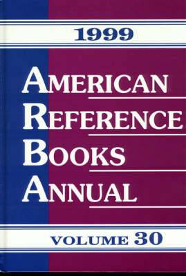 American Reference Books Annual: 1999