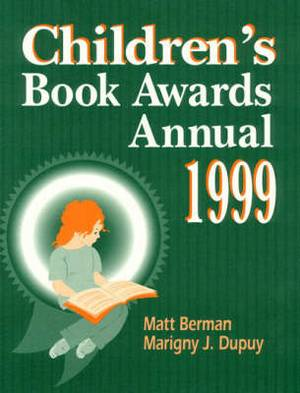 Children's Book Awards Annual: 1999