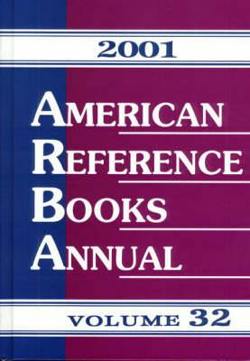 American Reference Books Annual: 2001: v. 32