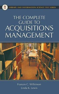 The Complete Guide to Acquisitions Management